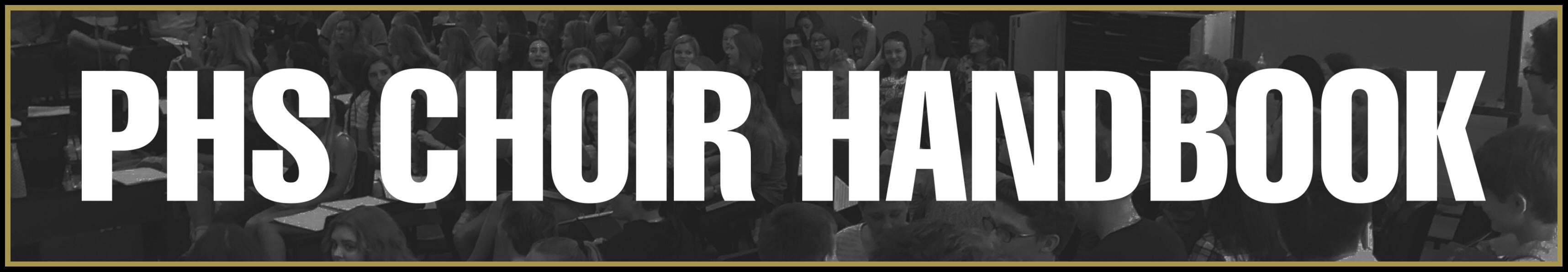 PHS Choir Student Handbook (click to download)
